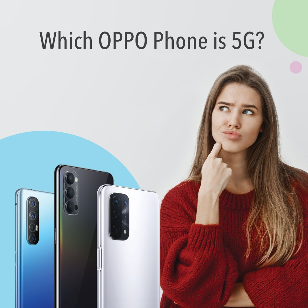 Which OPPO Phone is 5G?
